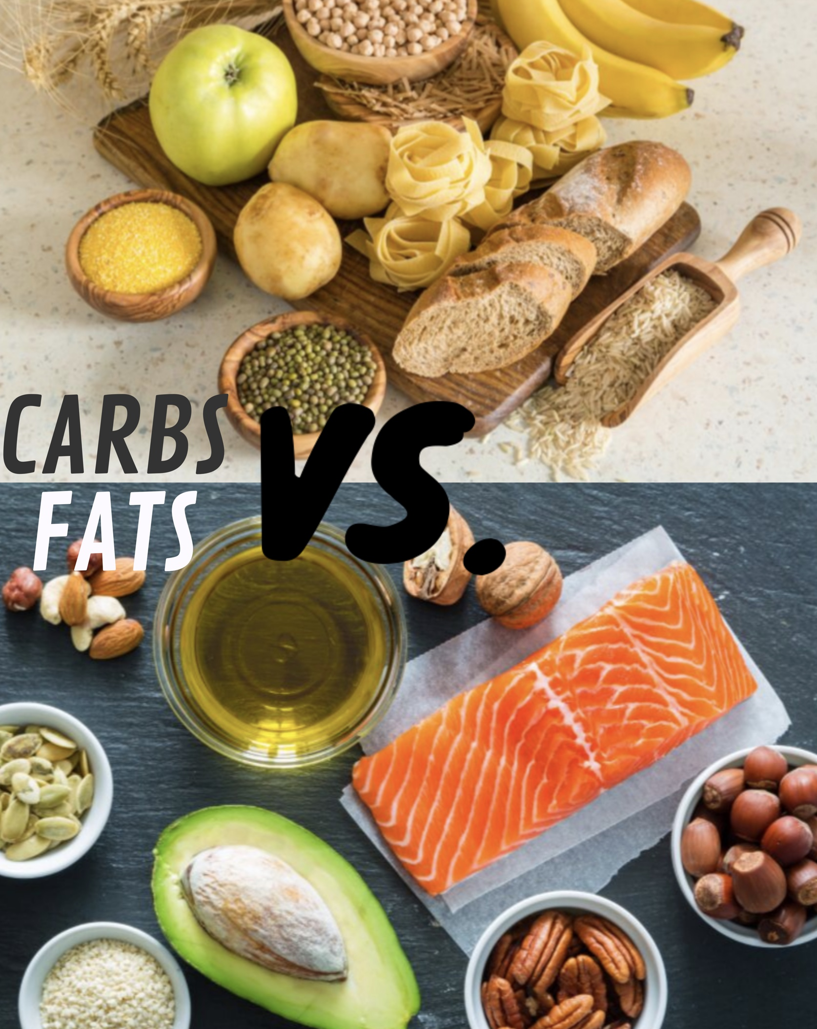Carbs vs. Fats
