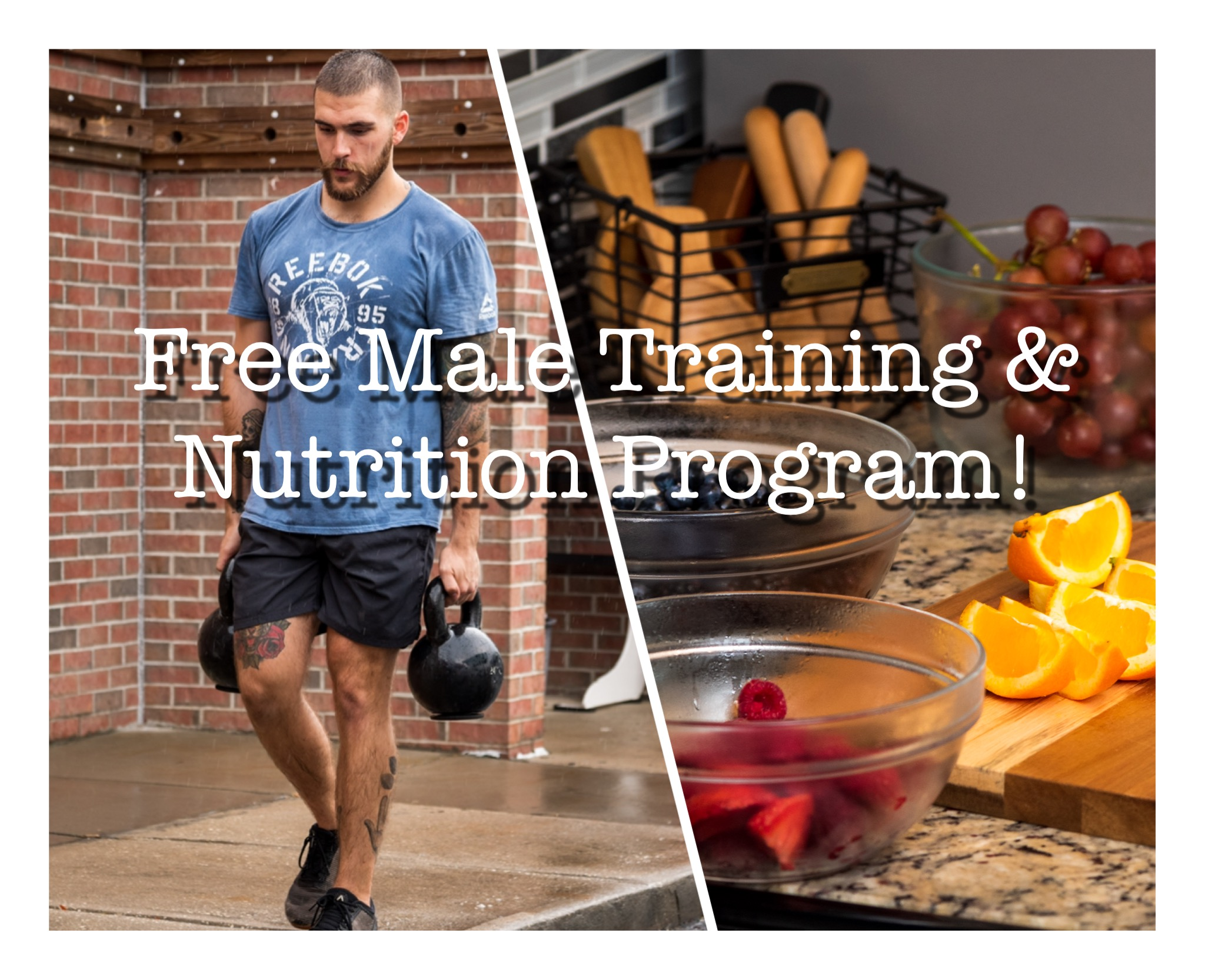 Free Male Training & Nutrition Program